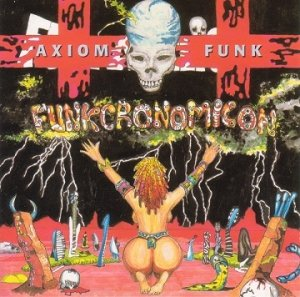 Axiom Funk - Funkcronomicon (2CD)