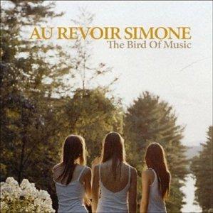 Au Revoir Simone - The Bird Of Music (CD)