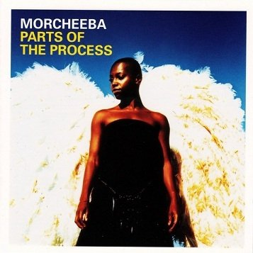Morcheeba - Parts Of The Process - Special Edition (CD+DVD)