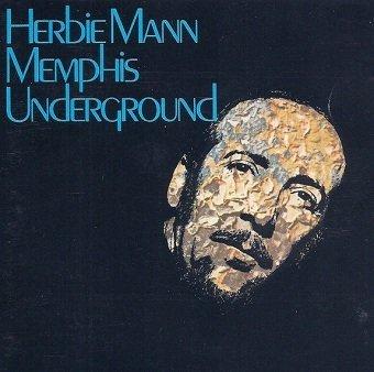 Herbie Mann - Memphis Underground (CD)