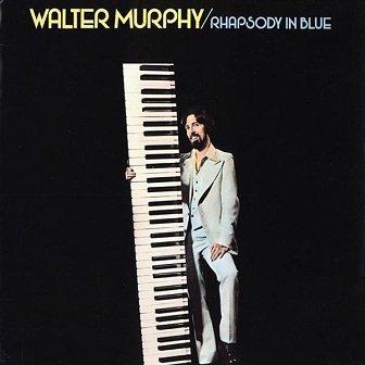Walter Murphy - Rhapsody In Blue (LP)