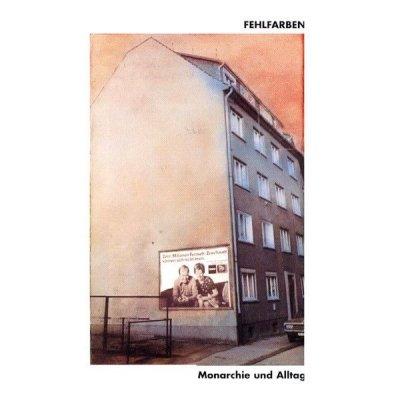 Fehlfarben - Monarchie Und Alltag (CD)