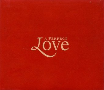 A Perfect Love (2CD)