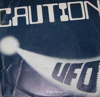 Caution - Ufo (7'')