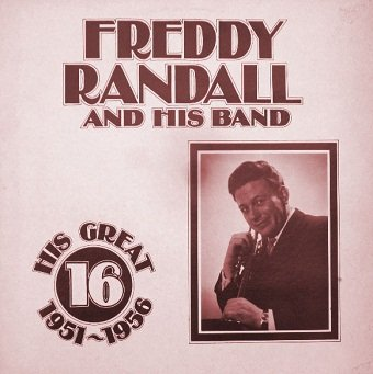 Freddy Randall And His Band - His Great 16 1951-1956 (LP)