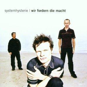 Systemhysterie - Wir Fordern Die Macht (Maxi-CD)