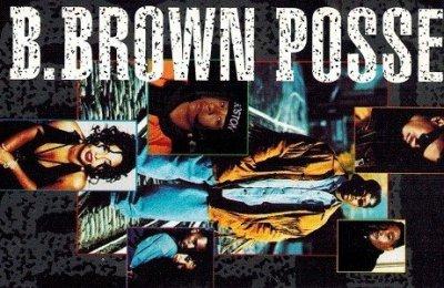 B. Brown Posse - B. Brown Posse (MC)