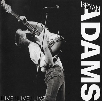 Bryan Adams - Live! Live! Live! (CD)