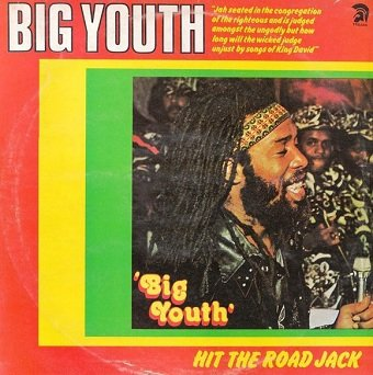 Big Youth - Hit The Road Jack (LP)