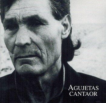 Agujetas - Cantaor (CD)