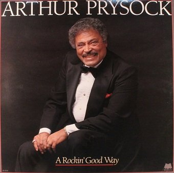 Arthur Prysock - A Rockin' Good Way (LP)