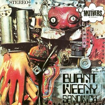 The Mothers Of Invention - Burnt Weeny Sandwich (CD)