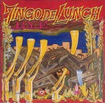 Jingo De Lunch - B.Y.E. (CD)