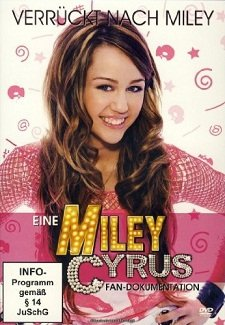 Eine Miley Cyrus Fan-Dokumentation (DVD)