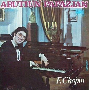 Arutiun Papazjan - F. Chopin - Barcarola, Scherzo, Sonata (LP)