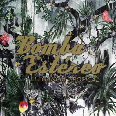 Bomba Estéreo - Elegancia Tropical (CD)