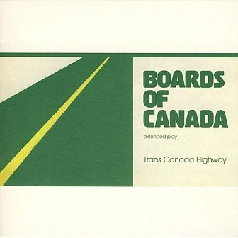 Boards Of Canada - Trans Canada Highway (CD)