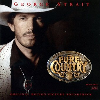 George Strait - Pure Country (Original Motion Picture Soundtrack) (CD)