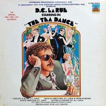 D.C. LaRue - The Tea Dance (LP)
