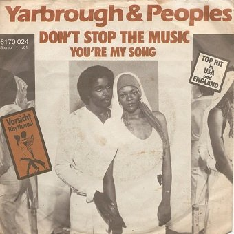 Yarbrough & Peoples - Don't Stop The Music (7'')
