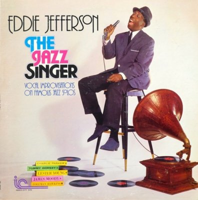 Eddie Jefferson - The Jazz Singer - Vocal Improvisations On Famous Jazz Solos (LP)