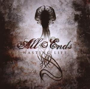 All Ends - Wasting Life (CD)