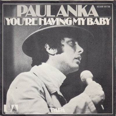 Paul Anka - (You're) Having My Baby (7)