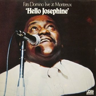Fats Domino - 'Hello Josephine' Live At Montreux (LP)