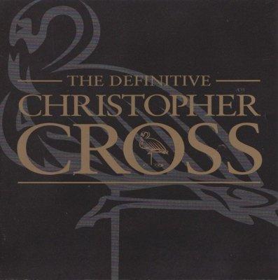 Christopher Cross - The Definitive Christopher Cross (CD)