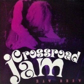 Crossroad Jam - Raw Brew (CD)