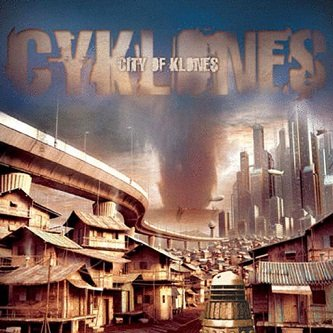 Cyklones - City Of Klones (CD)