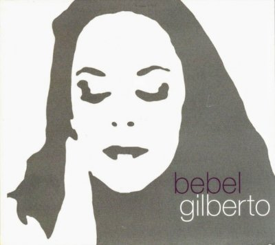 Bebel Gilberto - Tanto Tempo (CD)