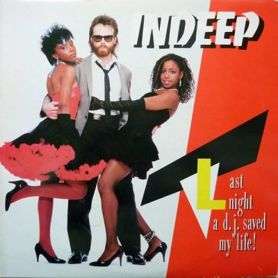 Indeep - Last Night A D.J. Saved My Life! (LP)