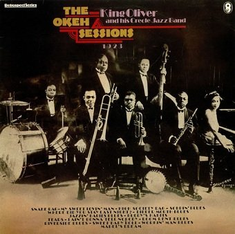 King Oliver And His Creole Jazz Band - The Okeh Sessions (LP)