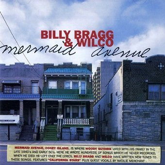 Billy Bragg & Wilco - Mermaid Avenue (CD)