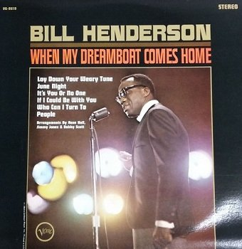 Bill Henderson - When My Dreamboat Comes Home (LP)