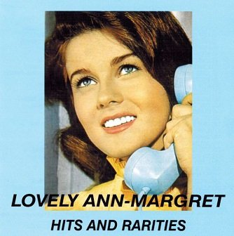 Ann Margret - Lovely Ann-Margret - Hits And Rarities (CD)
