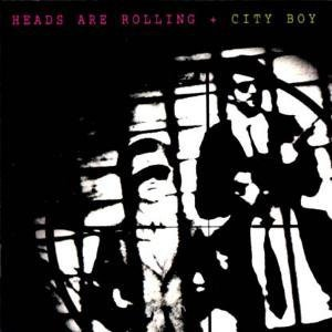 City Boy - Heads Are Rolling (CD)