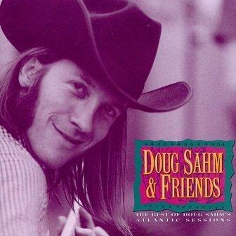 Doug Sahm & Friends - The Best Of Doug Sahm's Atlantic Sessions (CD)
