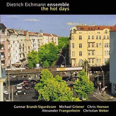 Dietrich Eichmann Ensemble - The Hot Days (2CD)