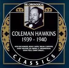 Coleman Hawkins - 1939-1940 (CD)