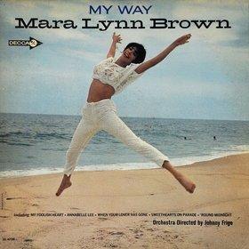 Mara Lynn Brown - My Way (LP)