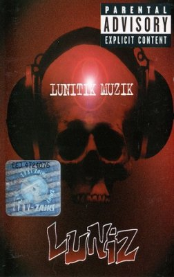 Luniz - Lunitik Muzik (MC)