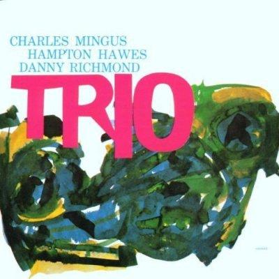 Charles Mingus - Mingus Three (CD)