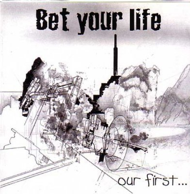 Bet Your Life - Our First... (CD)