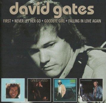 David Gates - First / Never Let Her Go / Goodbye Girl / Falling In Love Again (2CD)