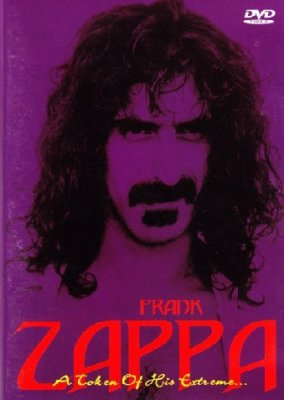 Frank Zappa - A Token Of His Extreme... (DVD)