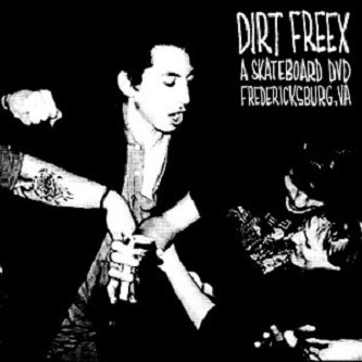 Dirt Freex - A Skateboard DVD (DVD)
