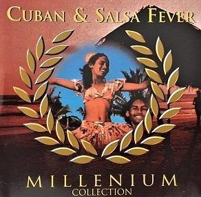 Cuban & Salsa Fever - Millenium Collection (2CD)