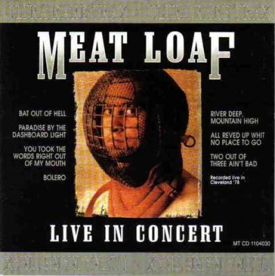 Meat Loaf - Live In Concert (Ultra Rare Trax) (CD)
